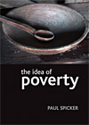 The idea of poverty, Policy Press 2007
